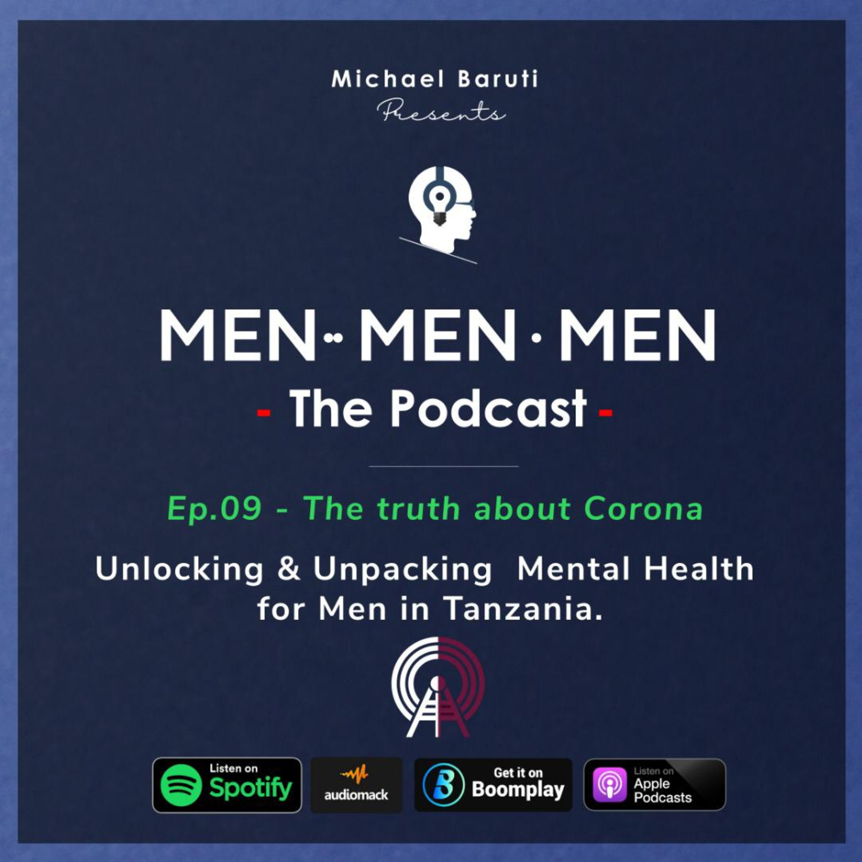 Men The Podcast - Ep 9 - The Truth about Corona ( Covid-19) Special Edition