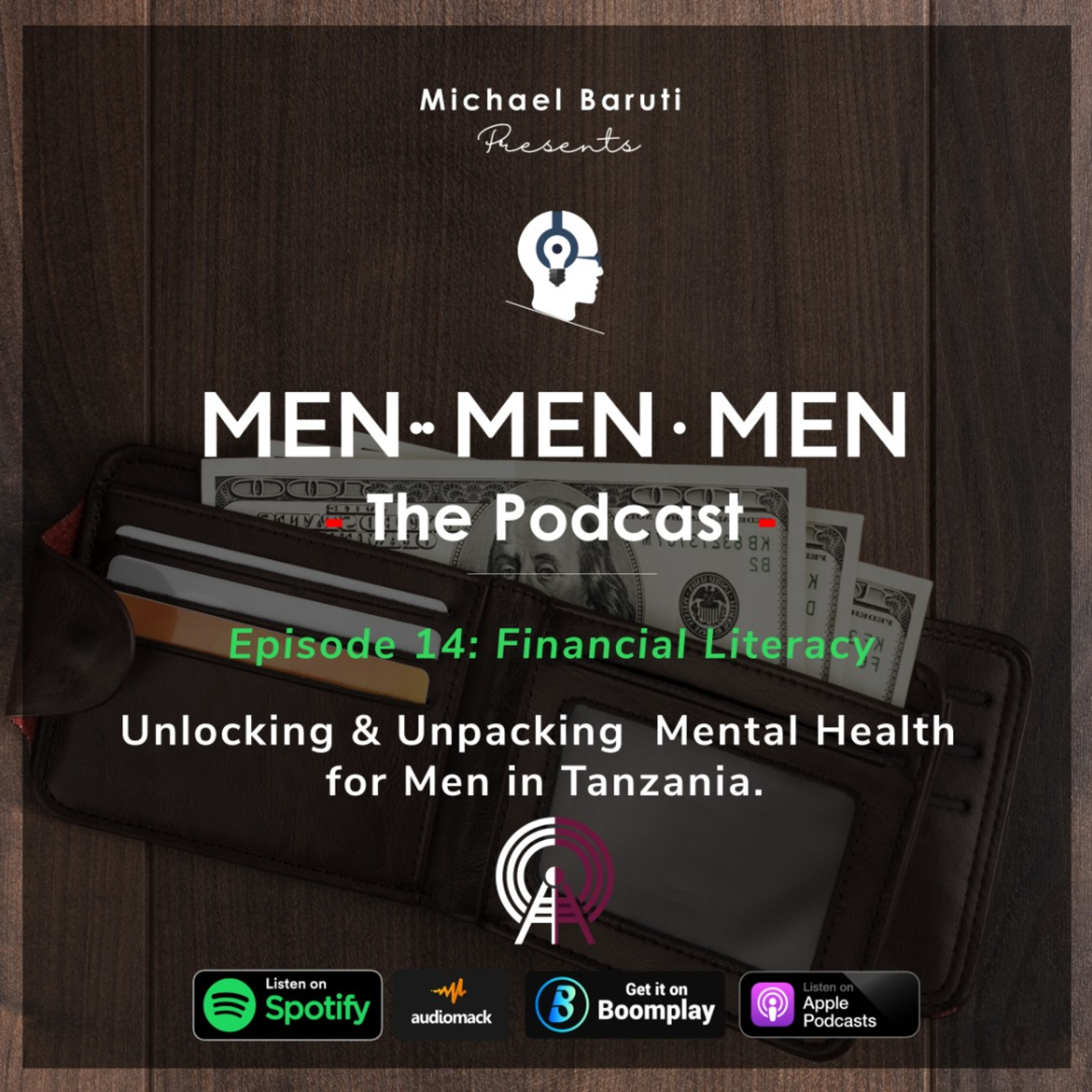 Men The Podcast - Ep 14 - Financial Literacy