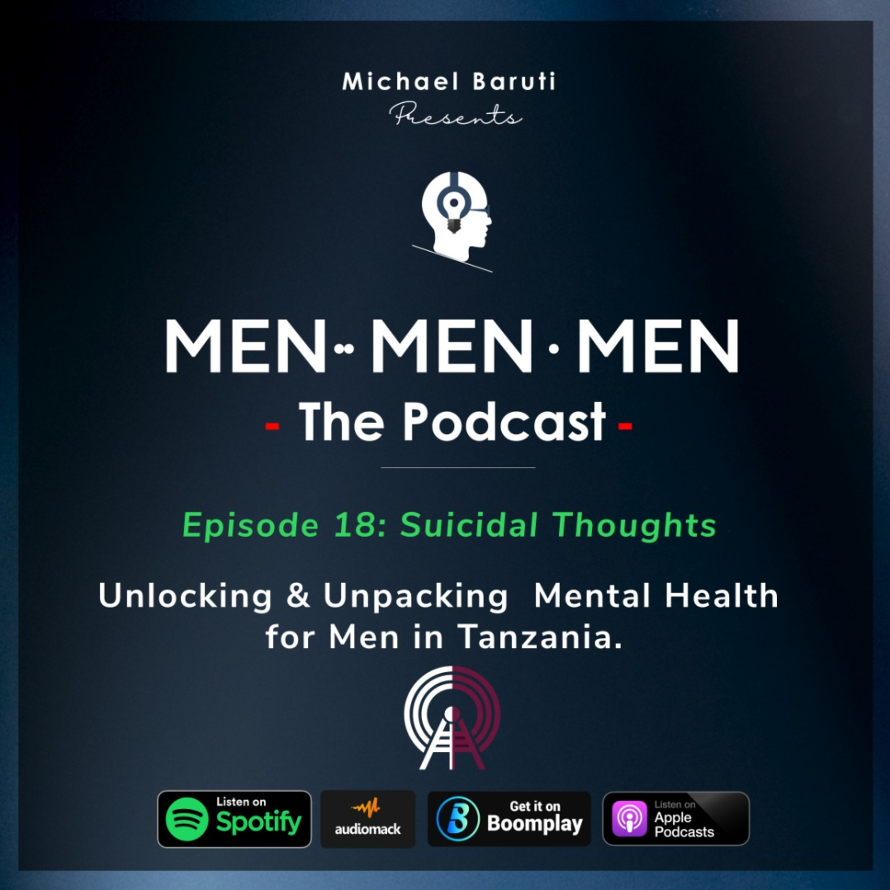 Men The Podcast - Ep 18 - Suicidal Thoughts