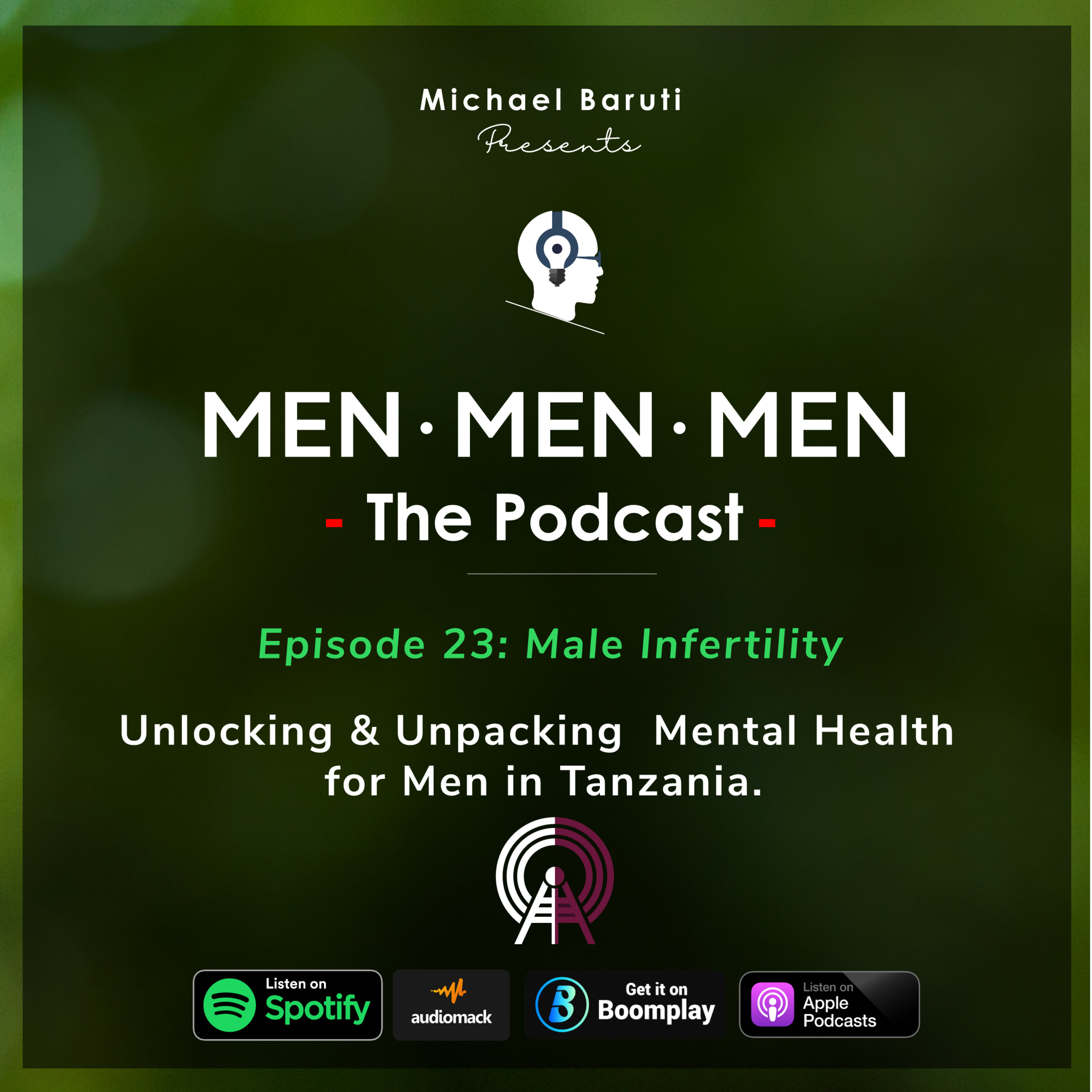 Men The Podcast - Ep - 23 - Male Infertility