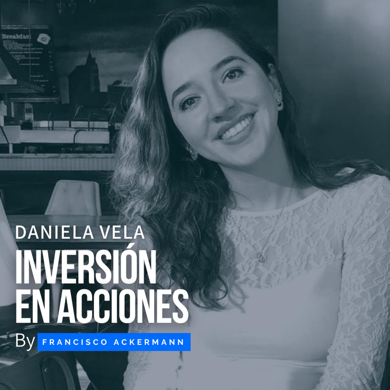 69. Inversión en Acciones - Daniela Vela