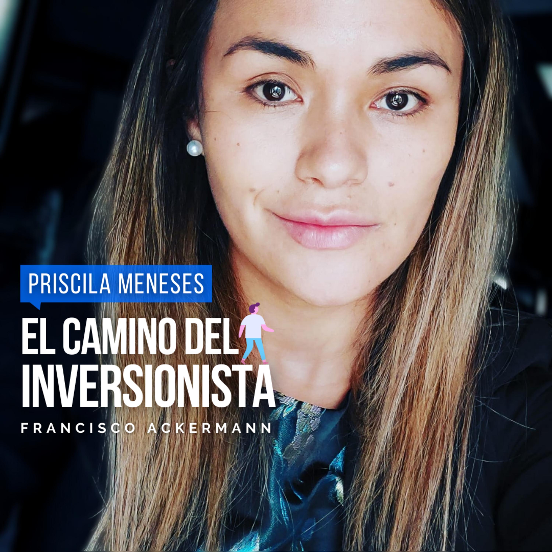 76. Comenzó con renta de $500.000, hoy inversionista inmobiliaria y empresaria - Priscila Meneses