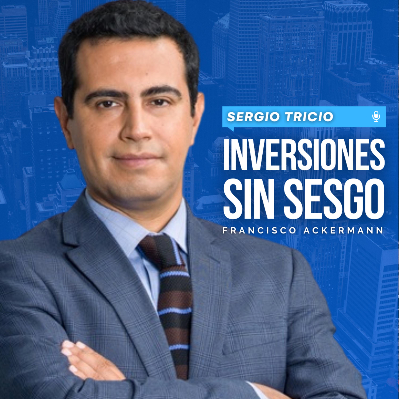 78. Inversiones sin Sesgo - Sergio Tricio, Fundador de Ruvix