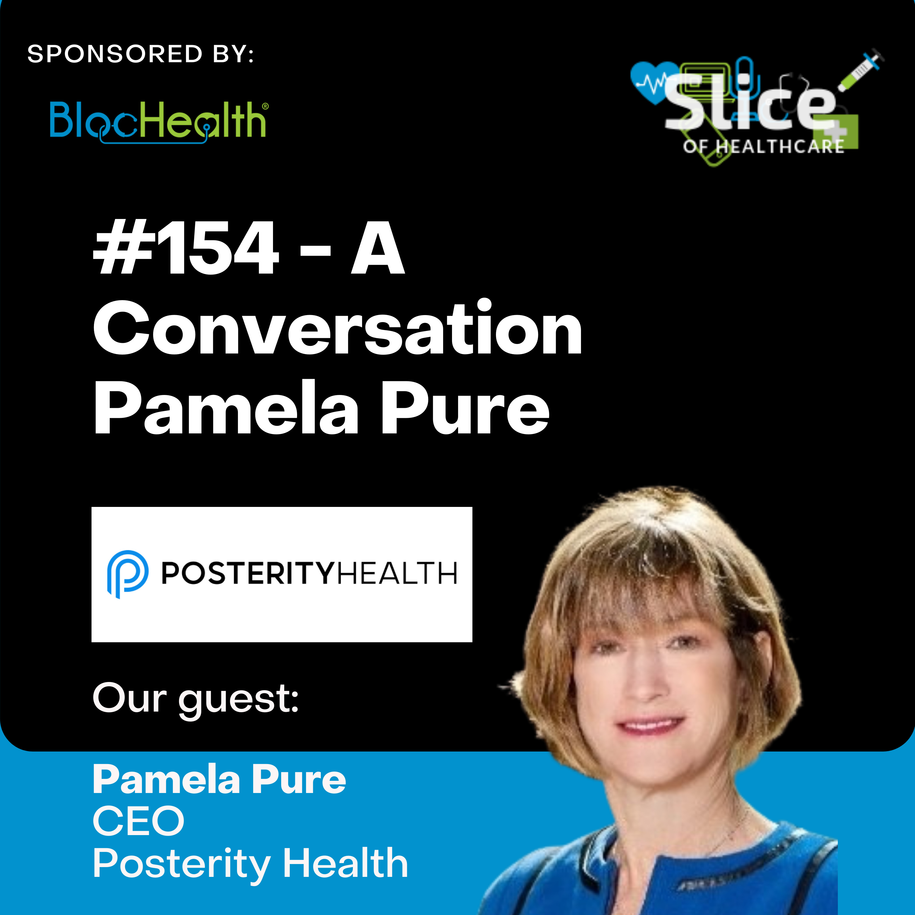#154 - Pamela Pure, CEO at Posterity Health