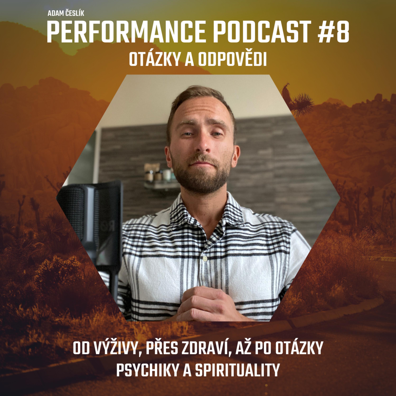 #8: Q&A - Od výživy, přes zdraví, až po spiritualitu