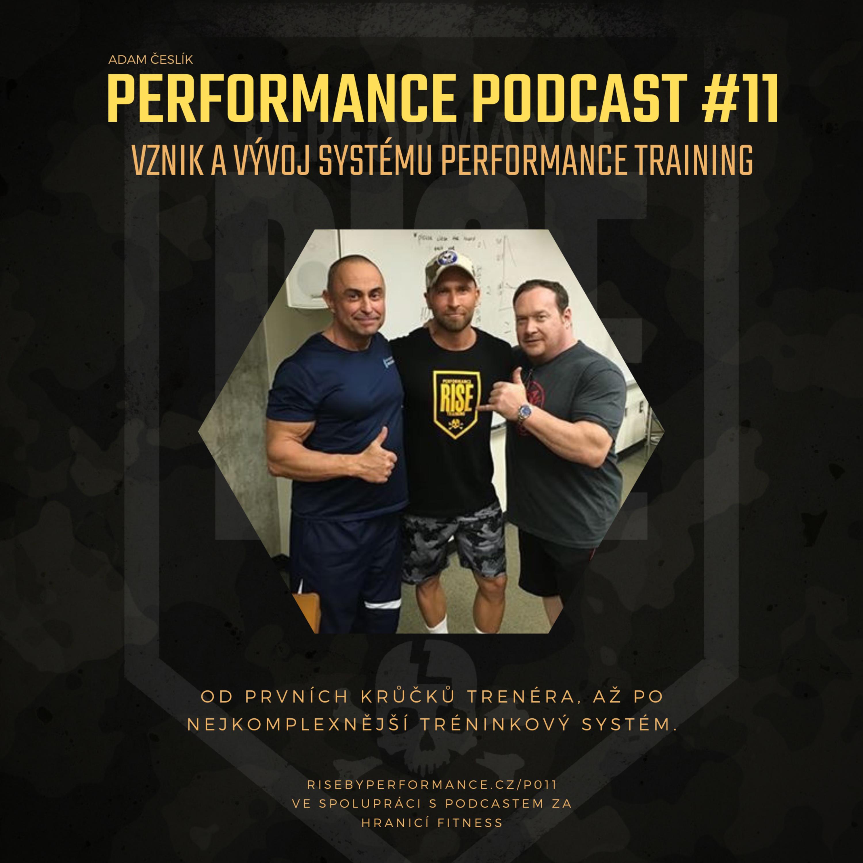 #11: Adam Česlík o vzniku a vývoji systému Performance training