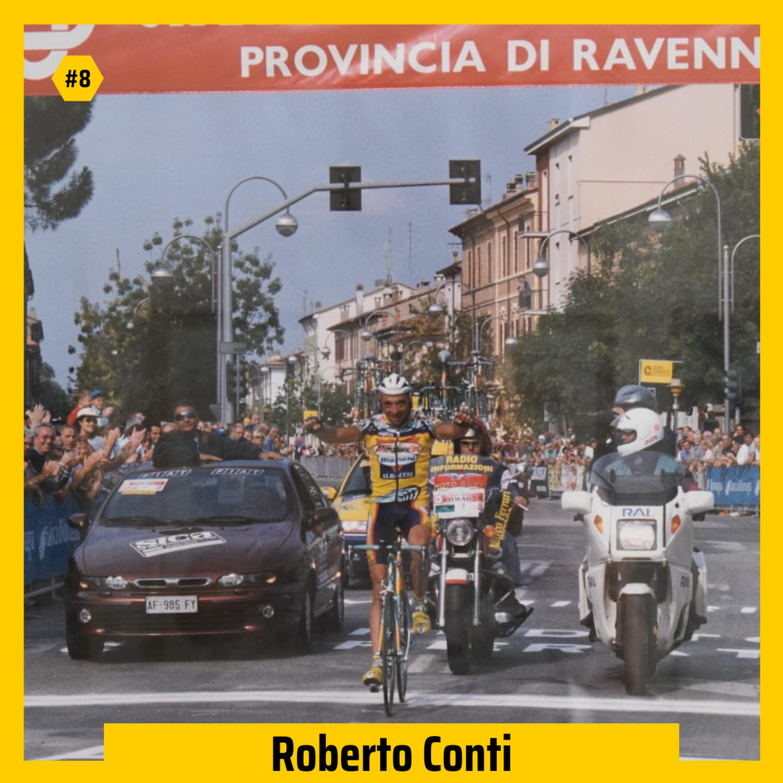 #08 - Roberto Conti su ciclismo, vita d'atleta e come ha vinto Giro d'Italia e Tour De France