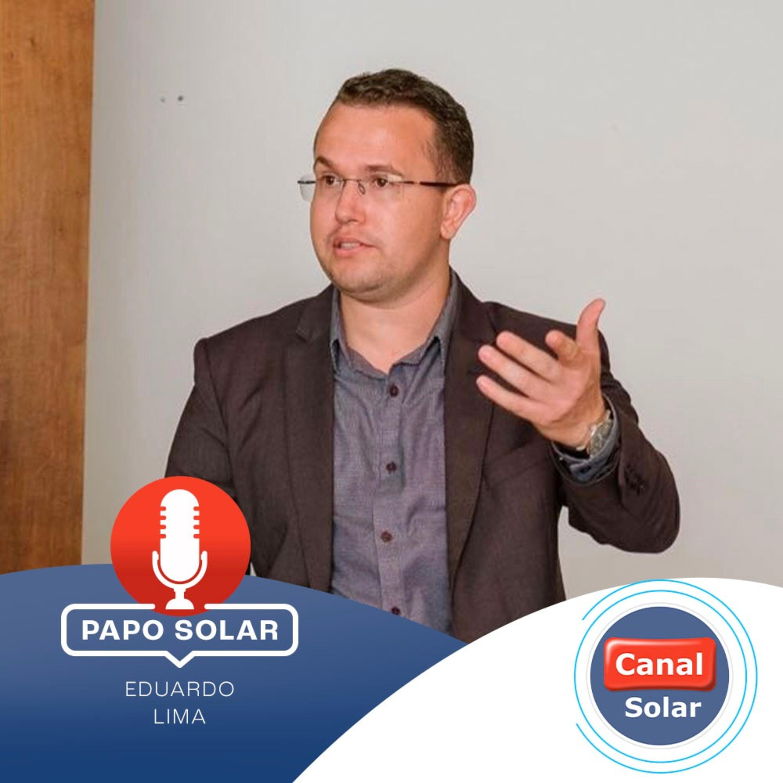 #24 Eduardo Lima: a expansão da fonte solar fotovoltaica em deterioração das fontes não renováveis
