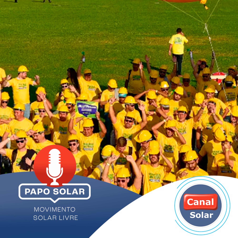 #30 Movimento Solar Livre: democratização da energia limpa e renovável e pelo livre acesso a energia solar
