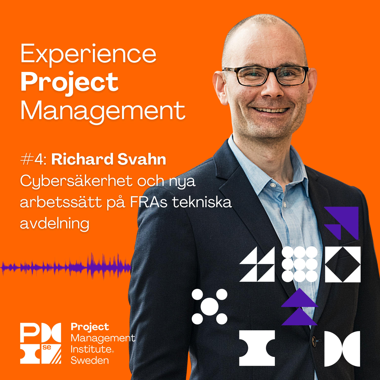 4. Richard Svahn - Cybersäkerhet och nya arbetssätt på FRAs tekniska avdelning
