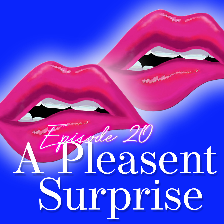 Monogam-ish Podcast - Episode 20: A Pleasant Surprise