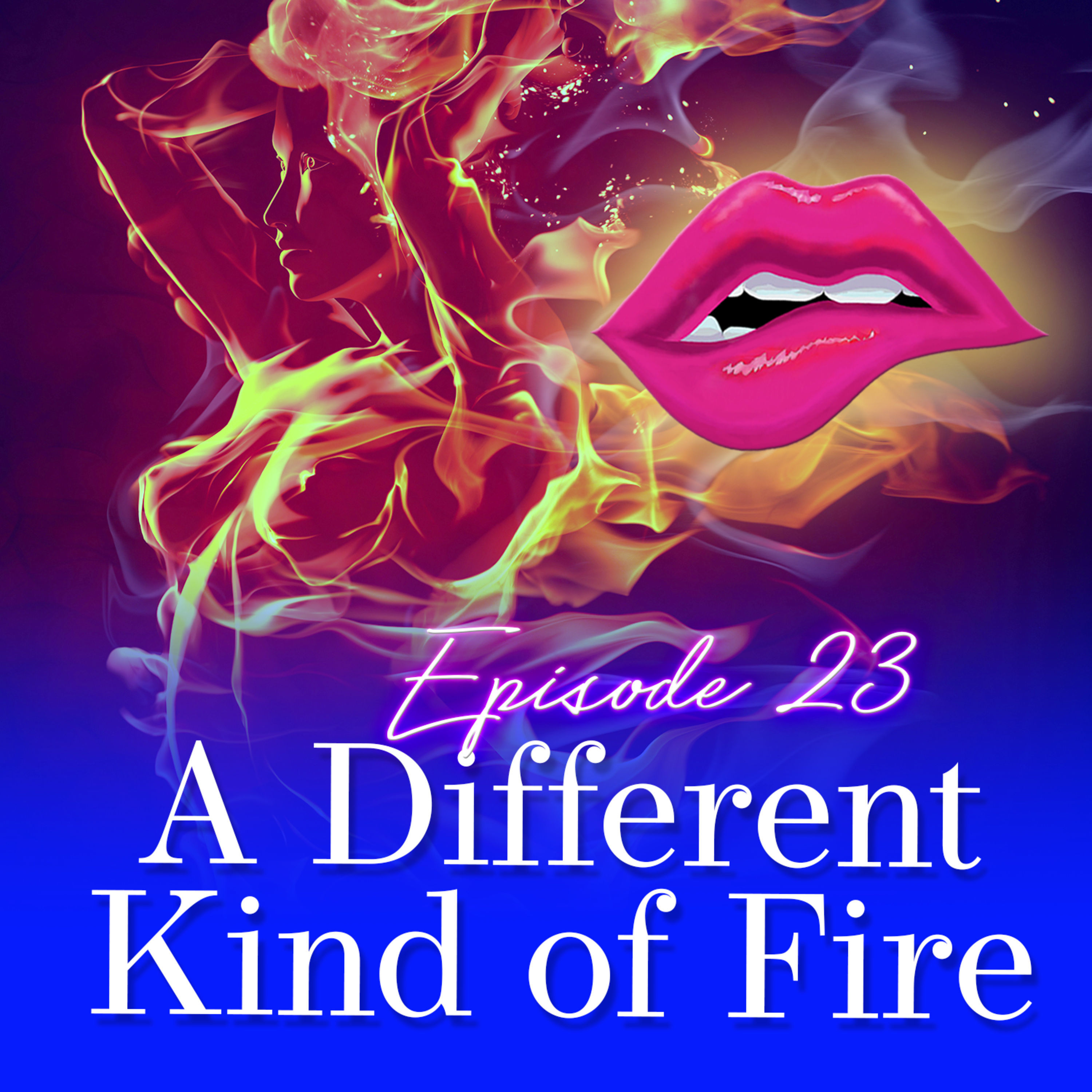 Monogam-ish Podcast - Episode 23: A Different Kind of Fire