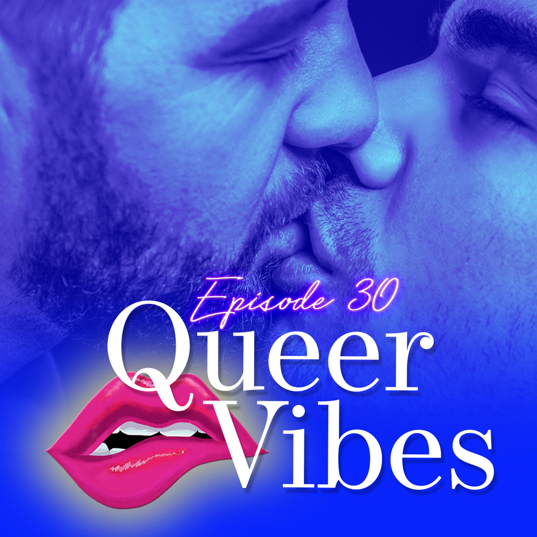 Monogam-ish Podcast - Episode 30: Queer Vibes