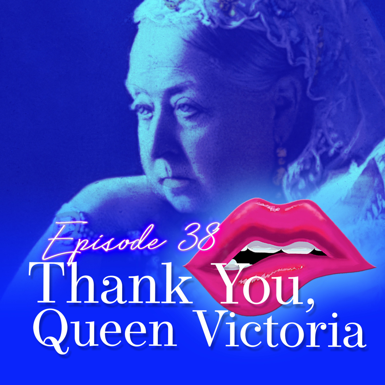 Monogam-ish Podcast - Episode 38: Thank You, Queen Victoria