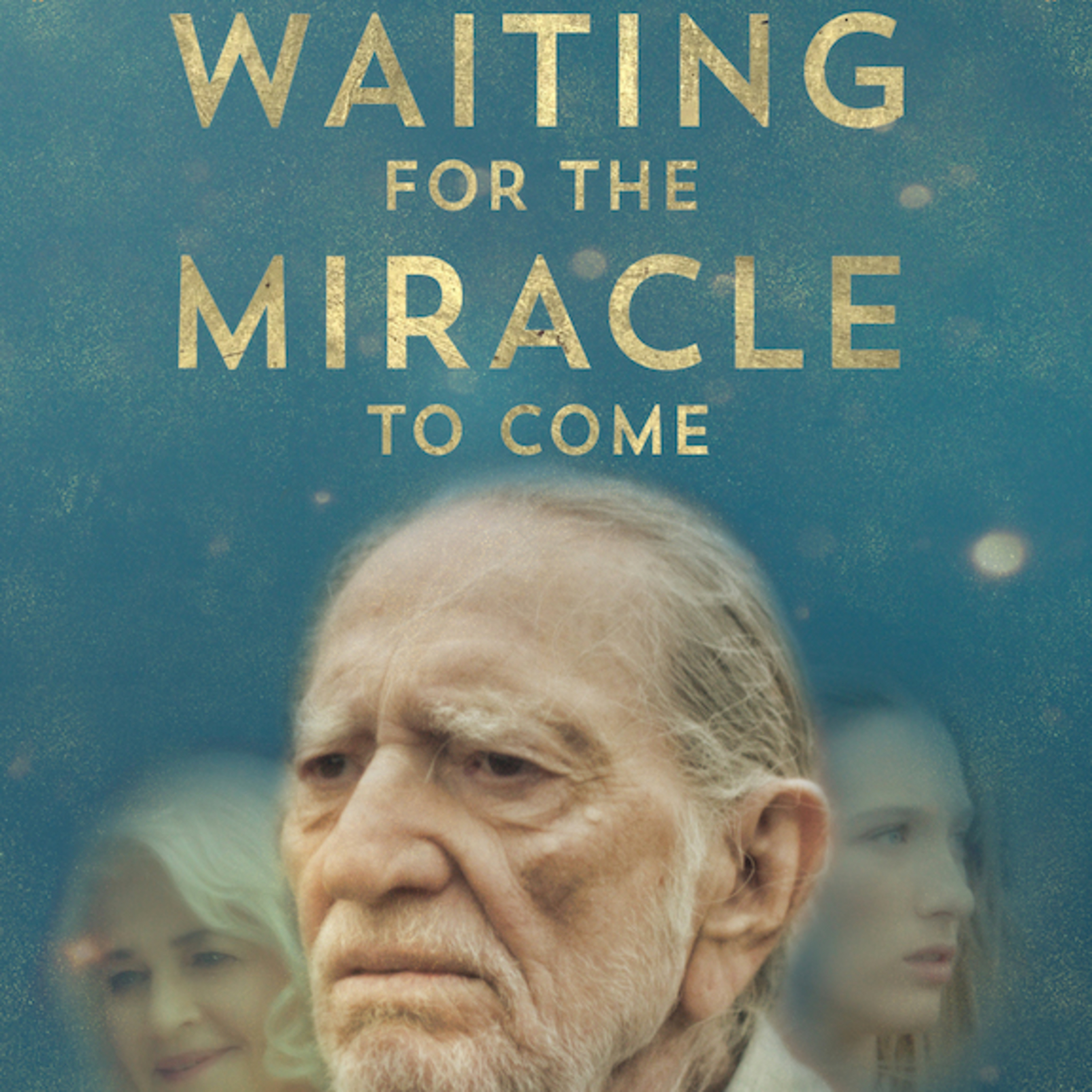 "Lian Lunson Introduces ""Waiting for a Miracle to Come"" Starring Willie Nelson"