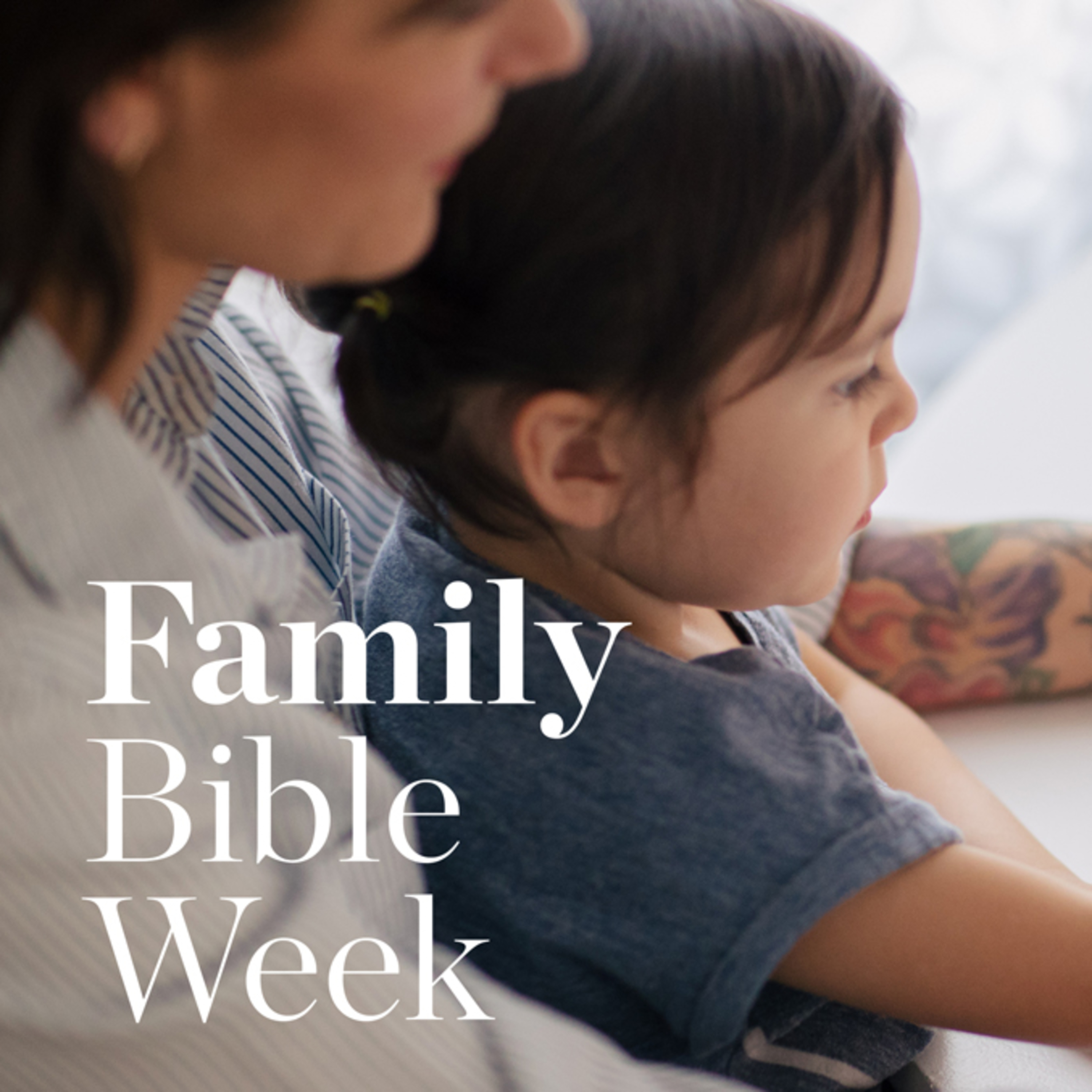 Family Bible Week - Day 2