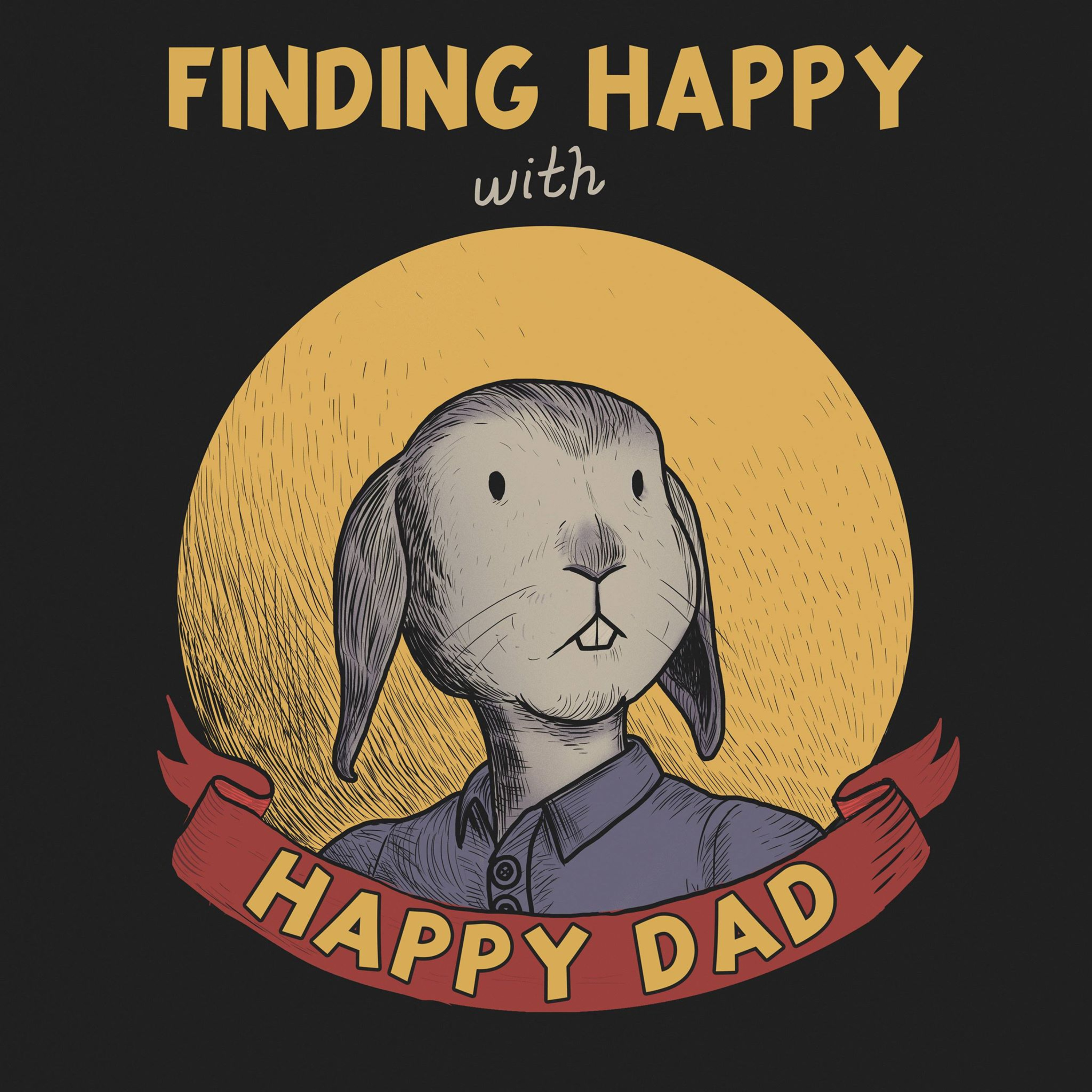 A Snippet from The New Podcast: Finding Happy with Happy Dad