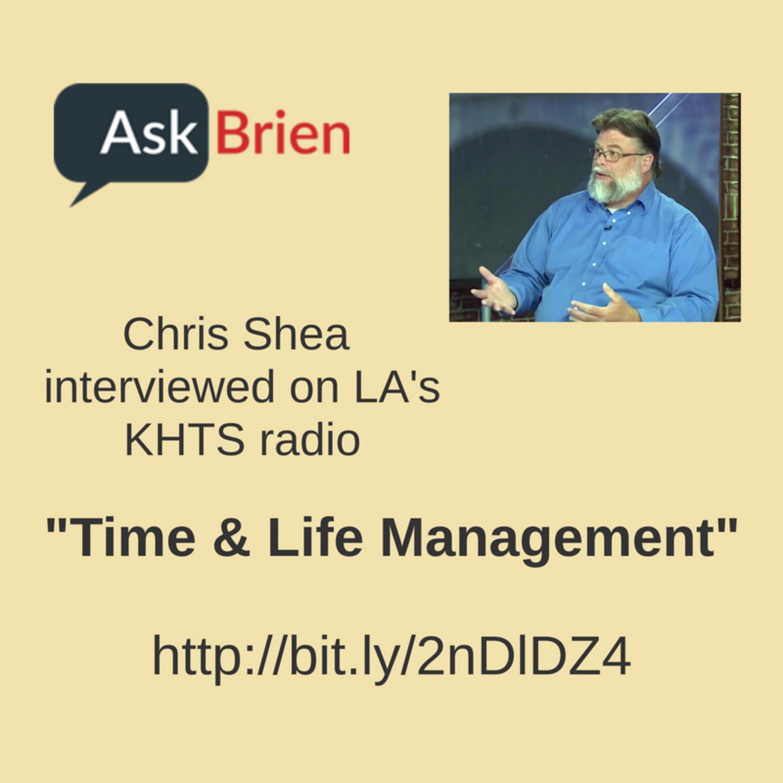 Life Management - Chris Shea on Ask Brien Show