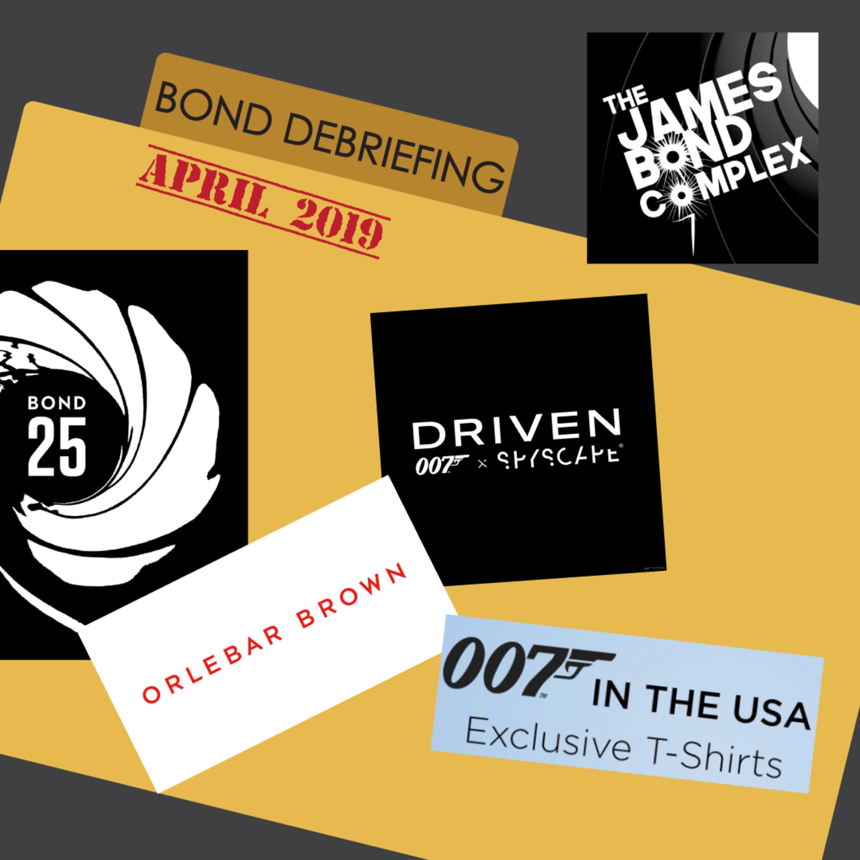 Bond Debriefing April 2019 – The James Bond Complex – Lyssna