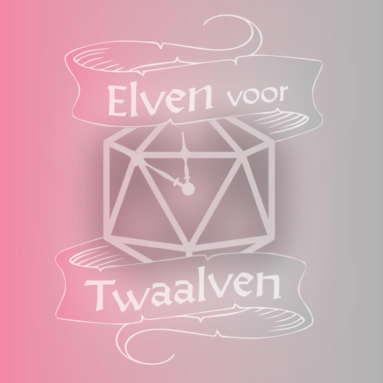 Elven Voor Twaalven Lvl3E02: Borrelen en Beproevingen