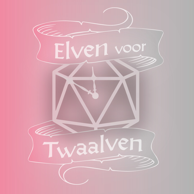 Elven Voor Twaalven LVL03E03: Katers en Kunstenaars