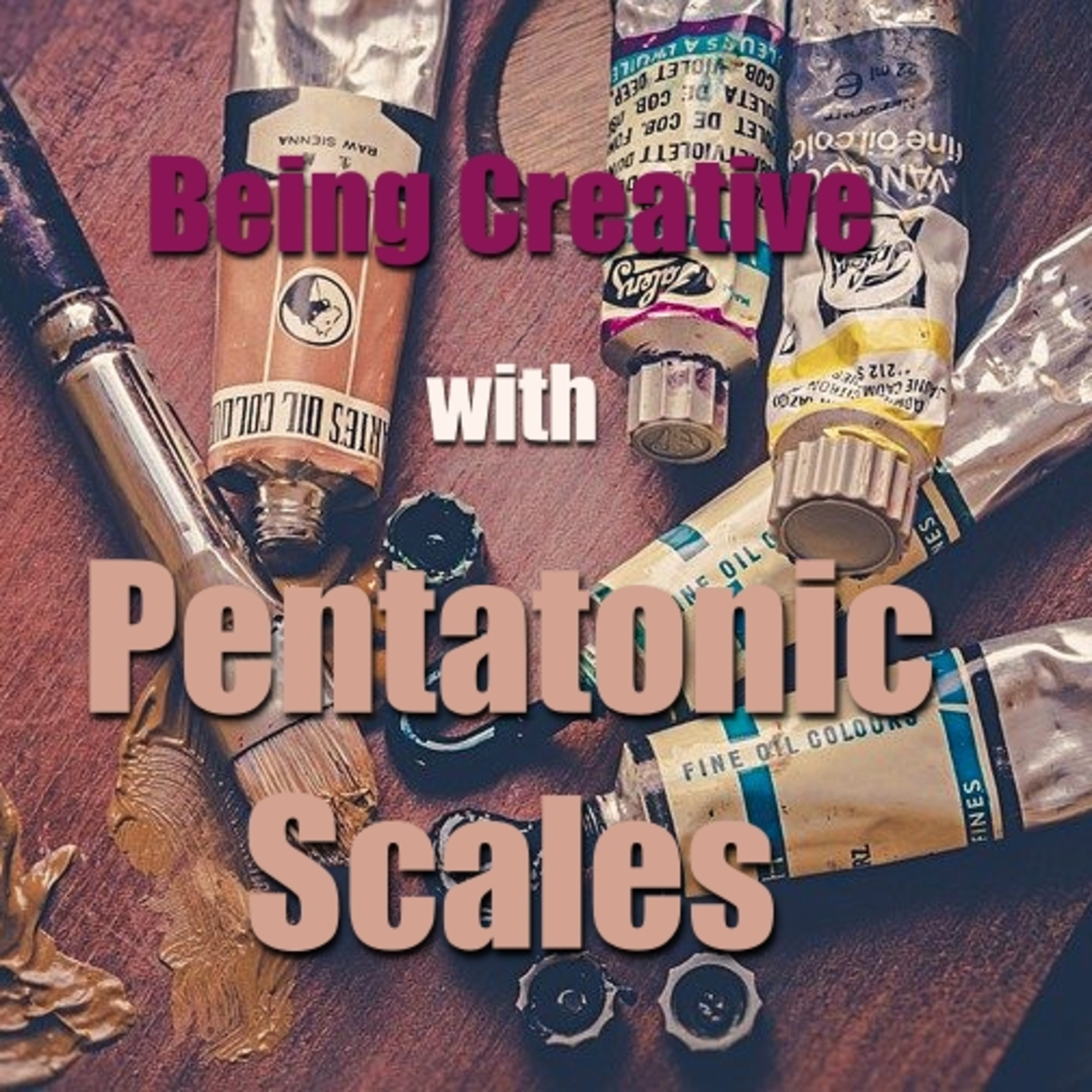 Being Creative With Pentatonic Scales
