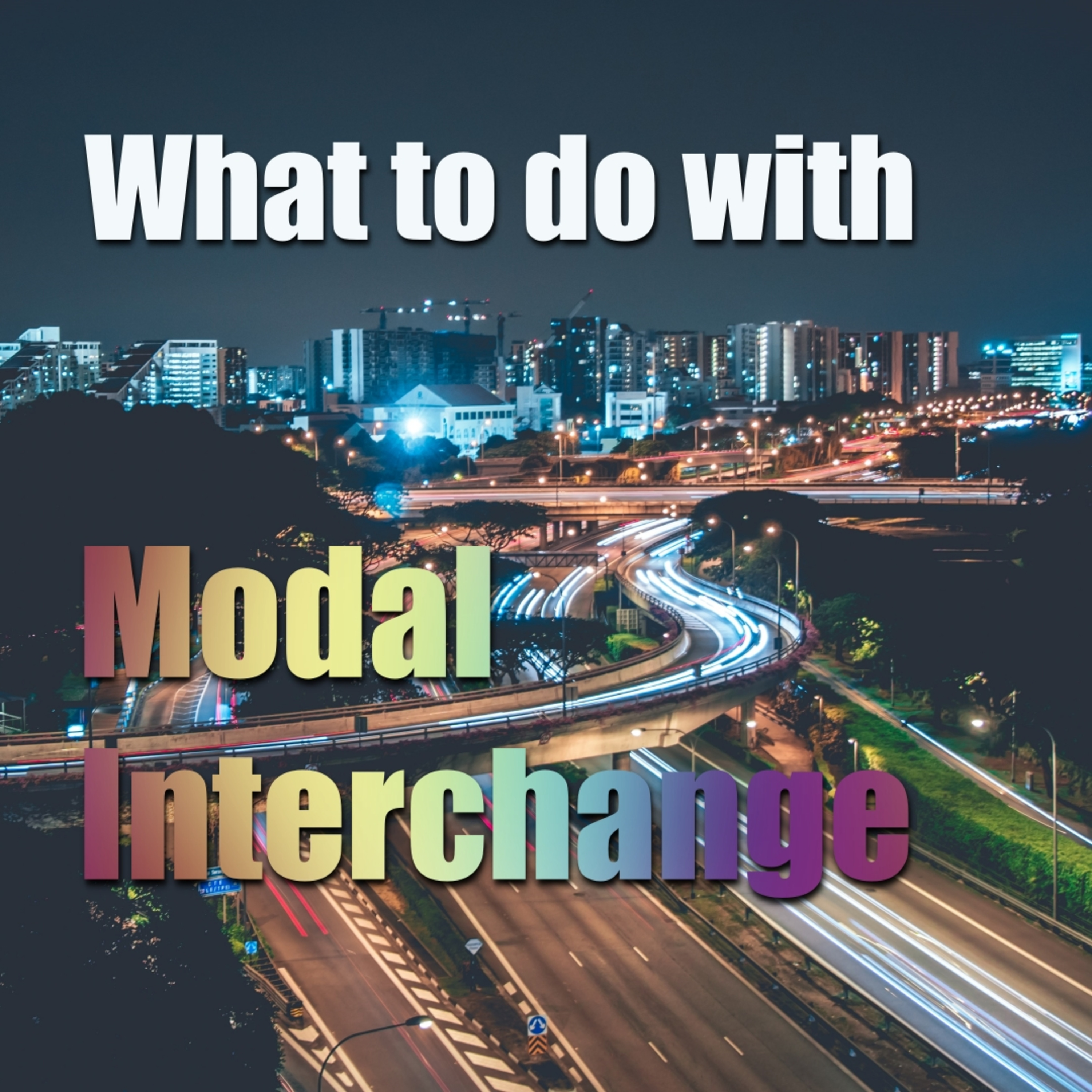 What to do With Modal Interchange