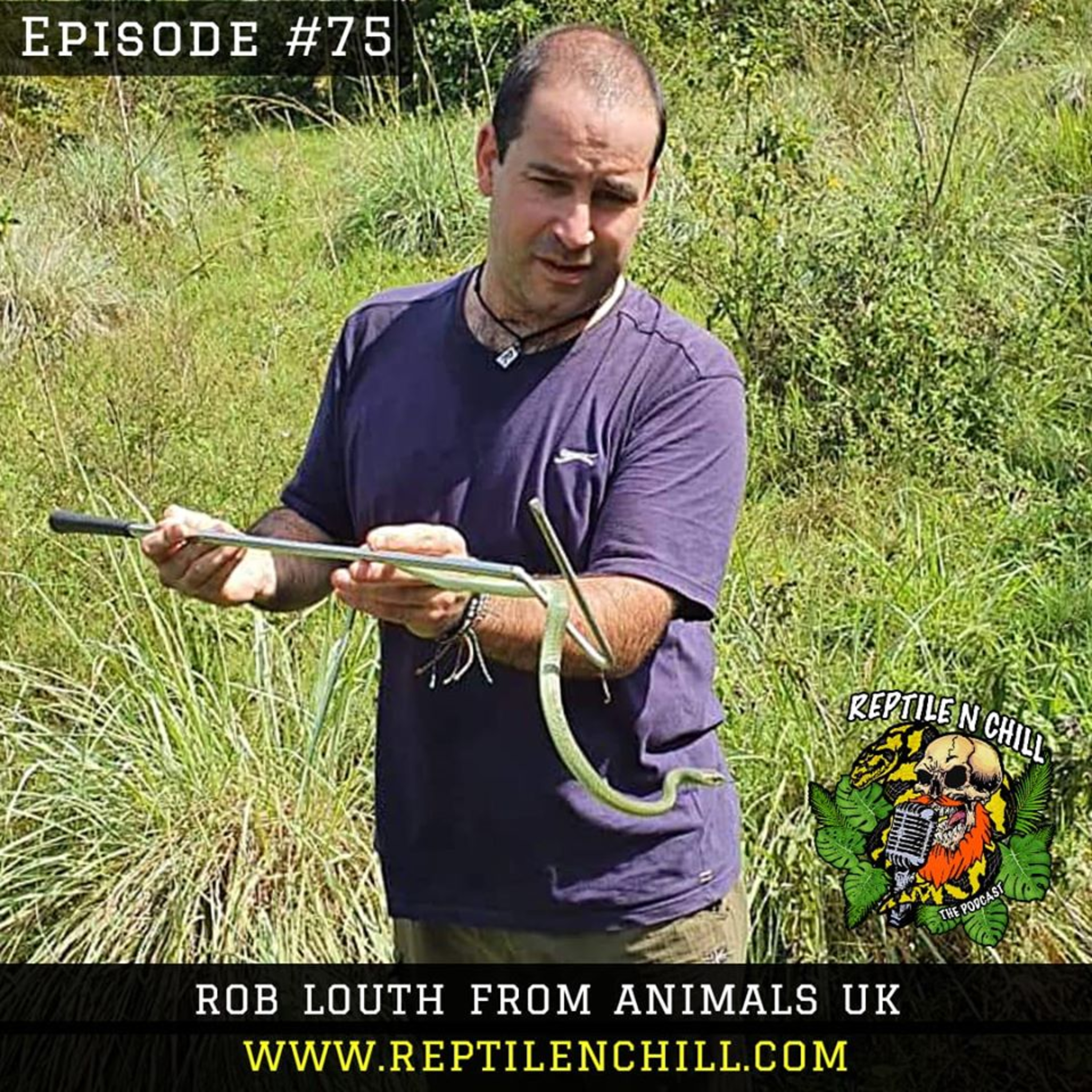 Mental health & Animal Encounters with Rob Louth. - 75 Reptile n Chill