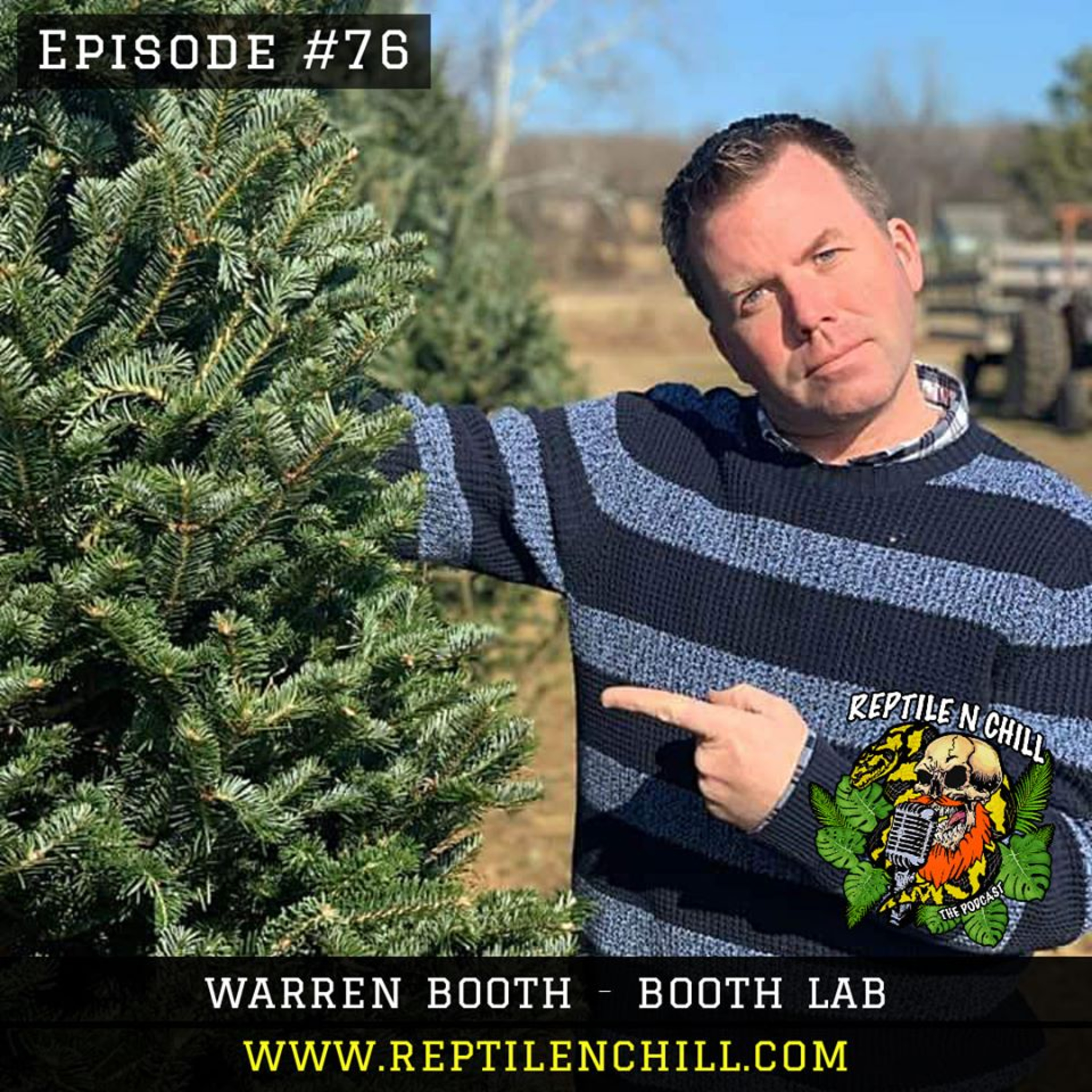 Warren Booth, from Booth Lab! - 76 Reptile n Chill