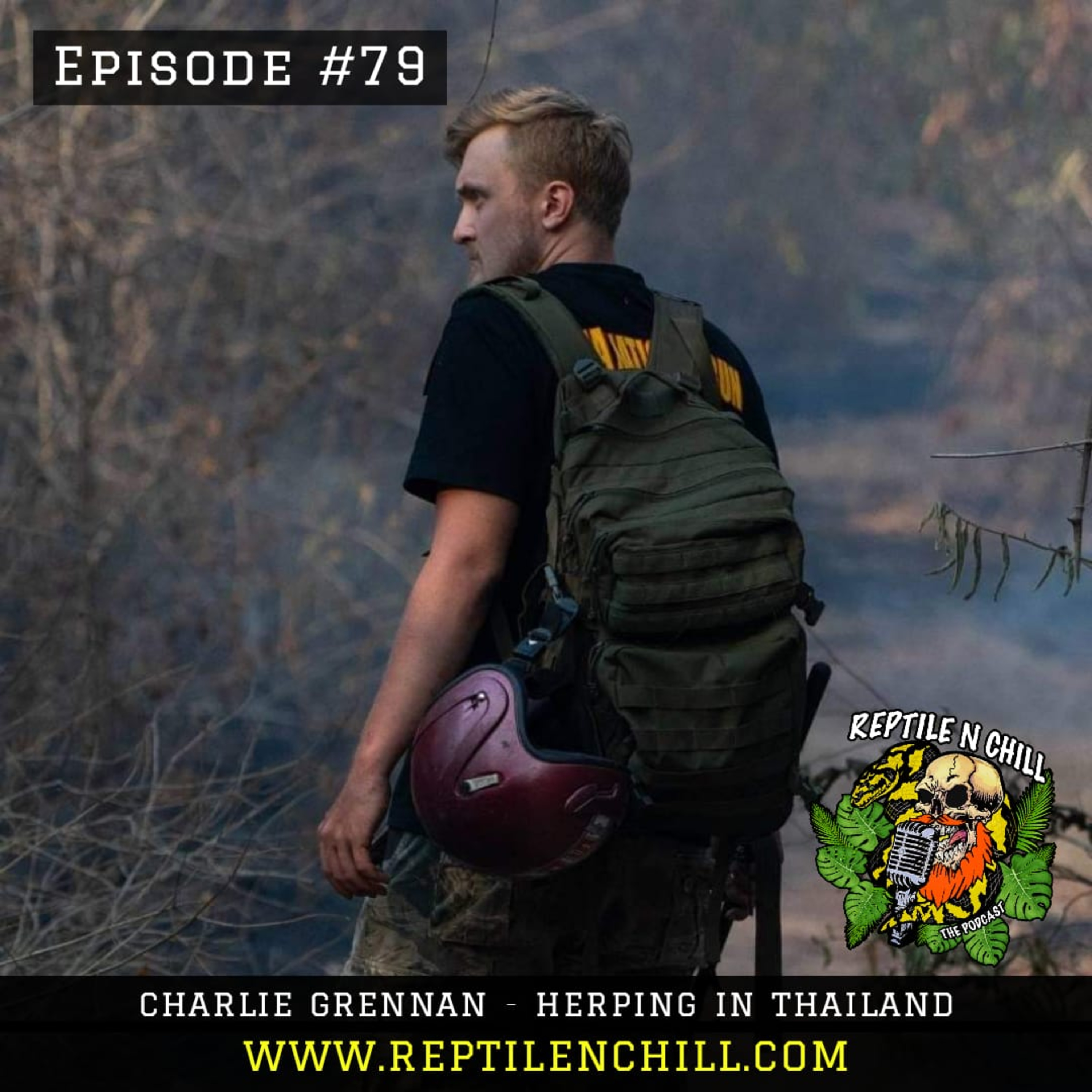 Cobra-tracking in Thailand with Charlie Grennan - 79 Reptile n Chill