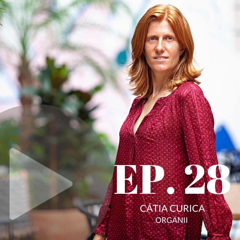 Cátia Curica, Organii (episódio 28)