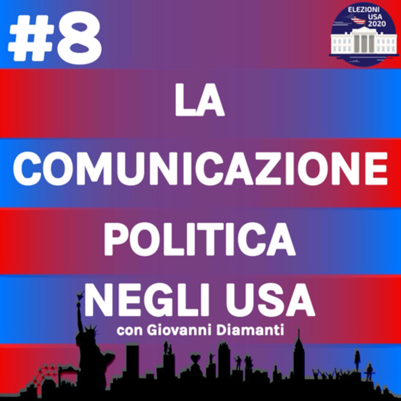 La comunicazione politica negli USA con Giovanni Diamanti