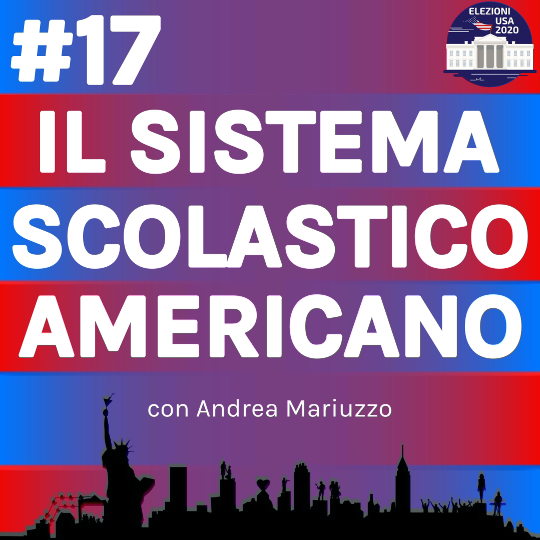 Il sistema scolastico americano con Andrea Mariuzzo