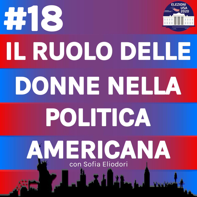Il ruolo delle donne nella politica americana con Sofia Eliodori
