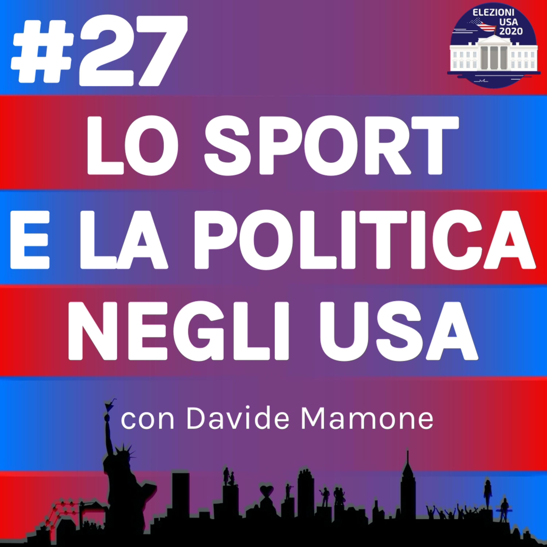 Lo sport e la politica negli USA con Davide Mamone