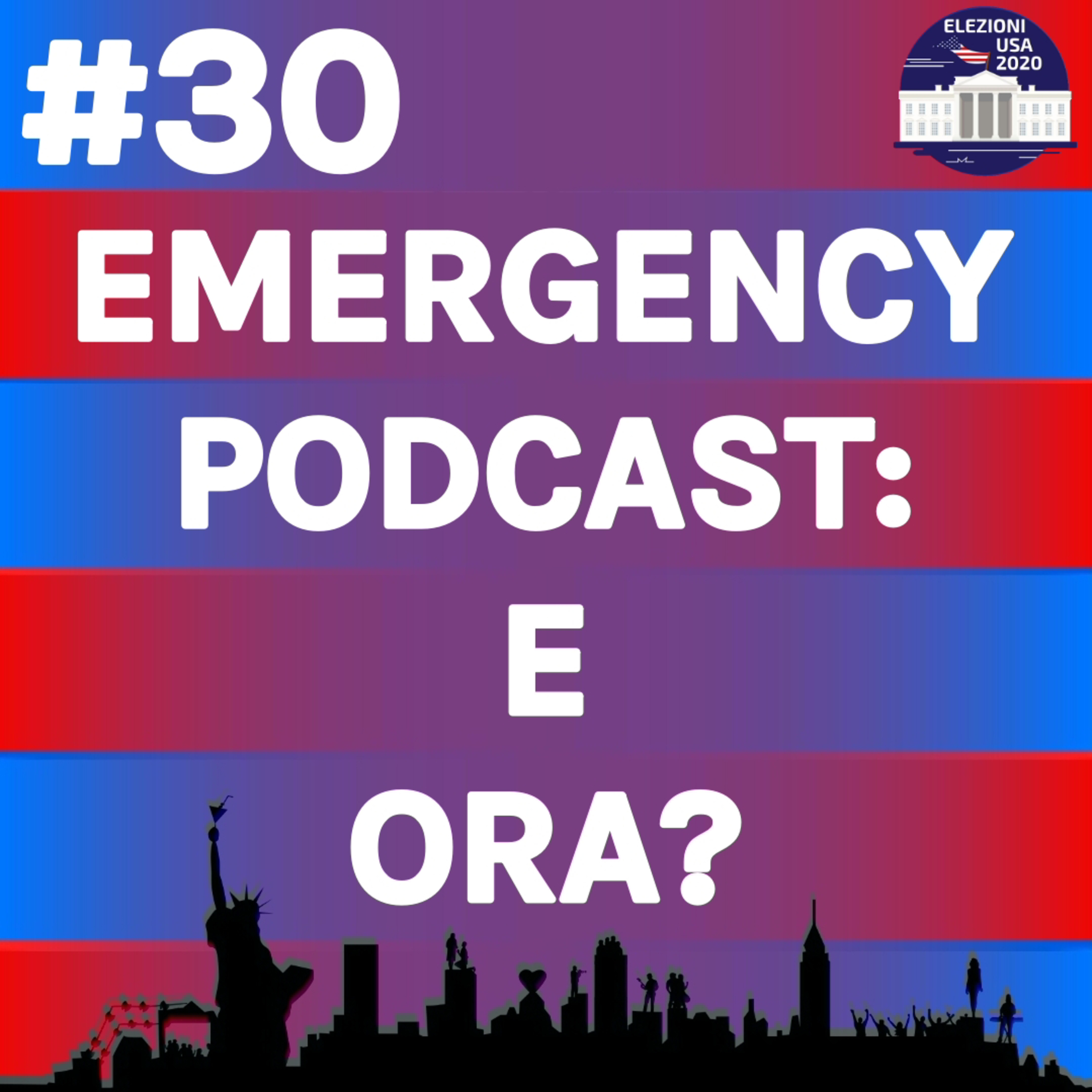 Emergency Podcast: E ora?