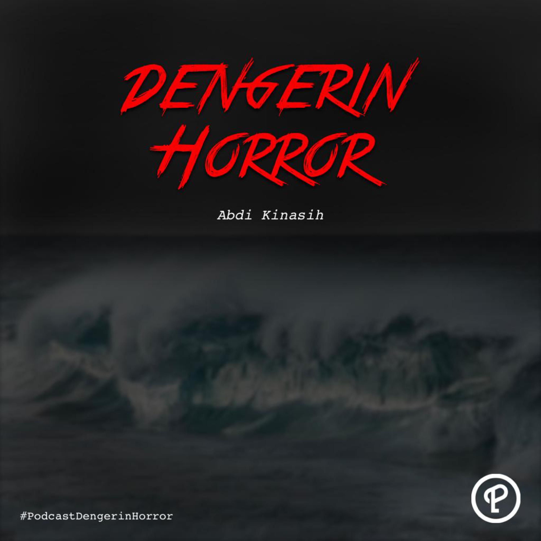 Dengerin Horror: Abdi Kinasih Sang Penguasa Laut Selatan