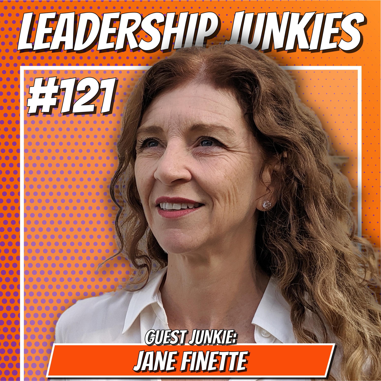 121. Jane Finette | Unlocked: Empowering Women, Empowering Leadership, Empowering Change, Empowering Impact