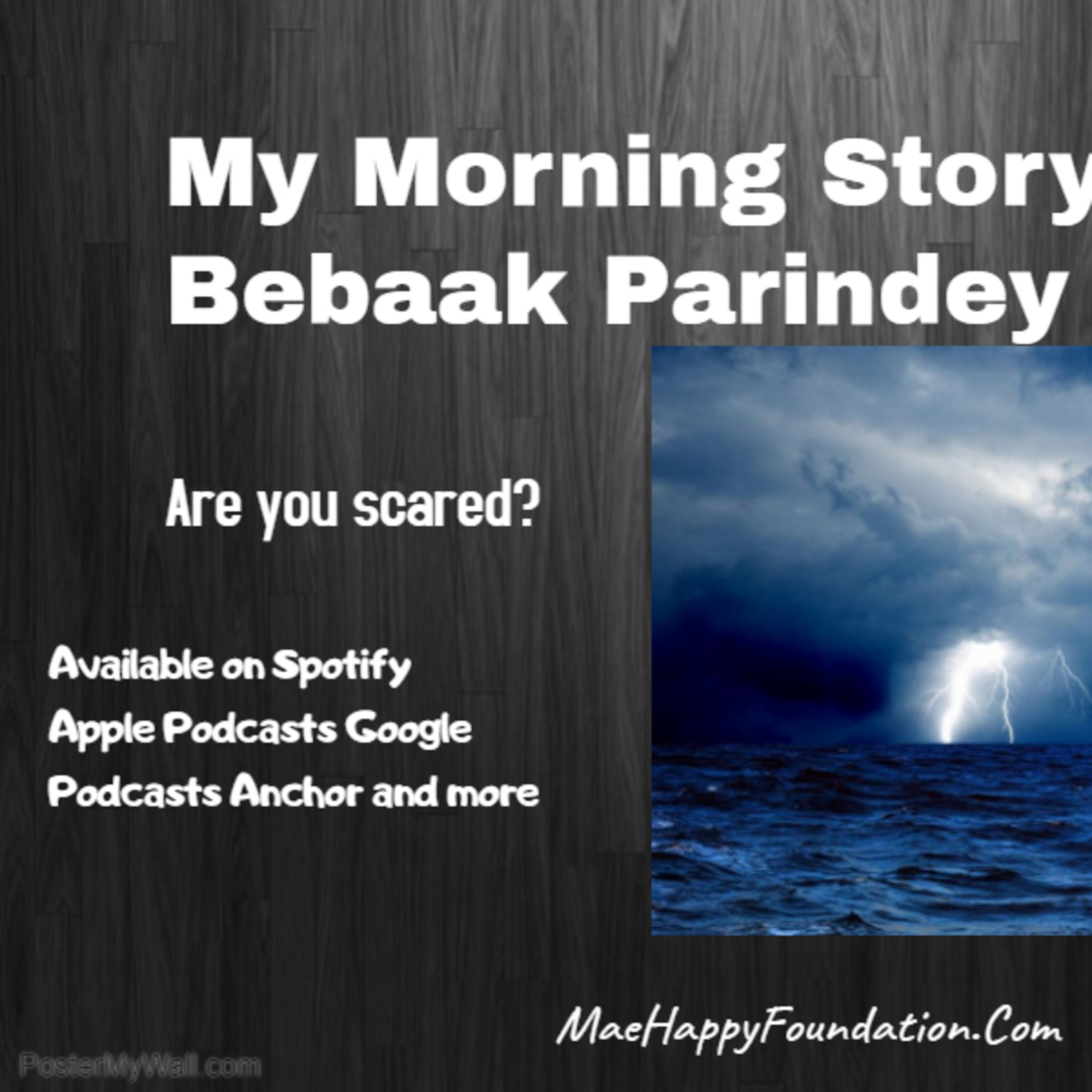 My Morning Story: Are you scared? Radio Bebaak Parindey