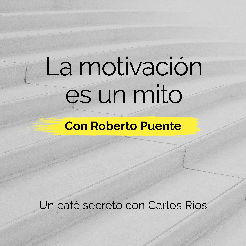 La motivación es un mito