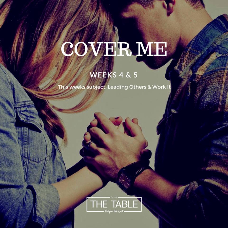Weeks 4&5   Cover Me