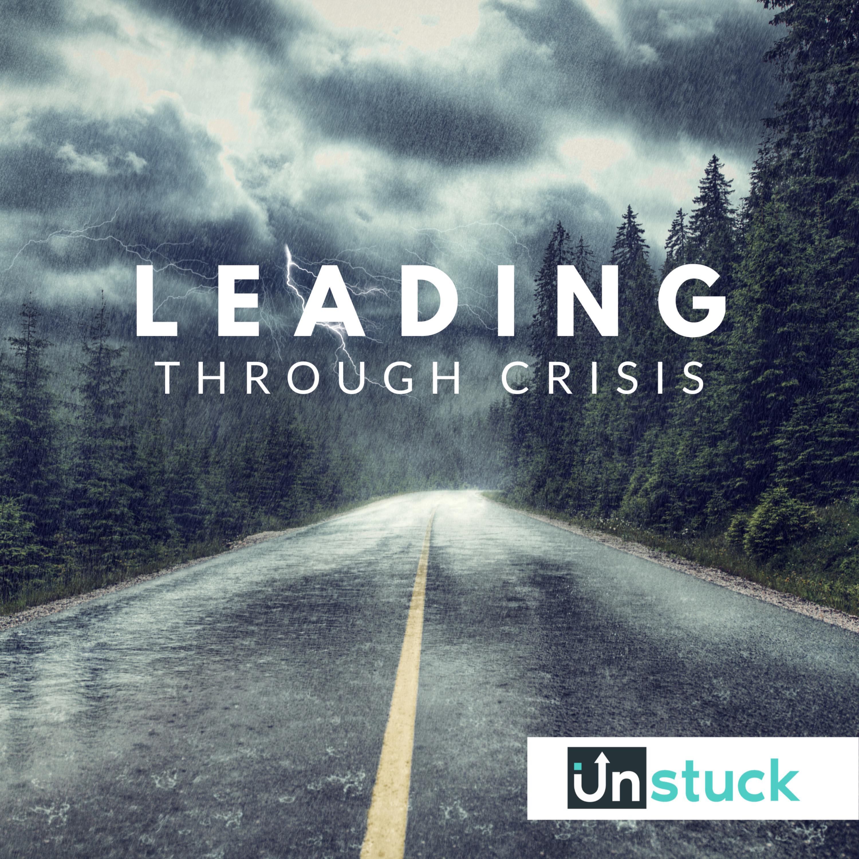 Leading Through Crisis