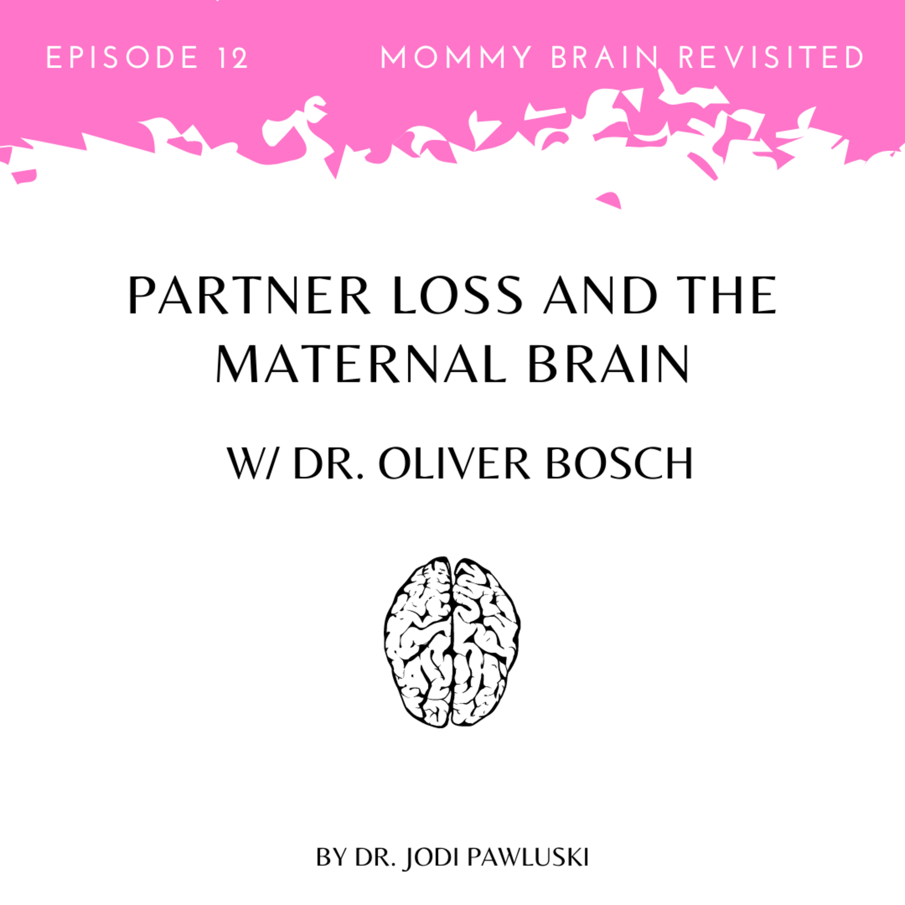 12. Partner Loss and the Maternal Brain