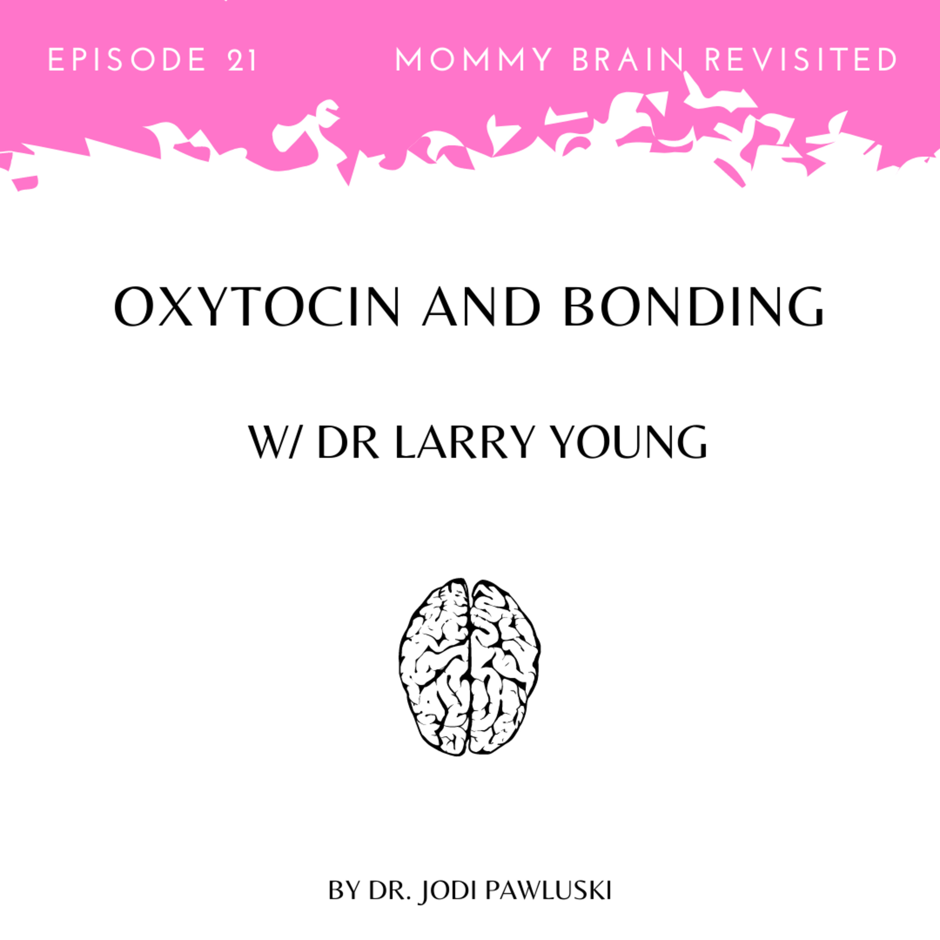 21. Oxytocin and Bonding