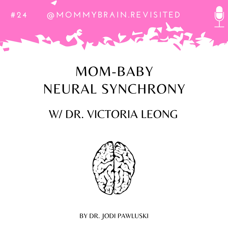 24. Mom-Baby Neural Synchrony