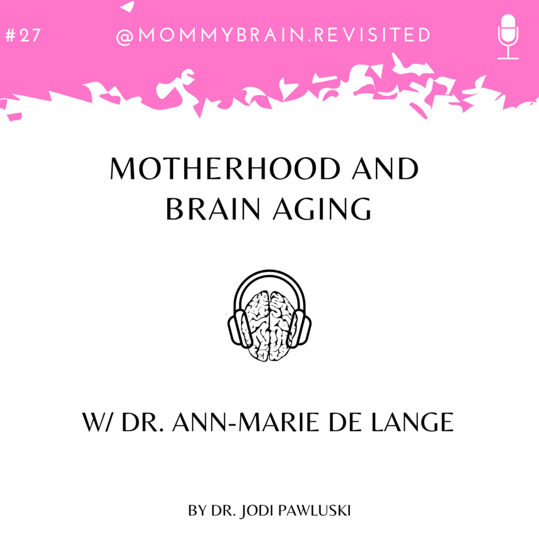 27. Motherhood and Brain Aging