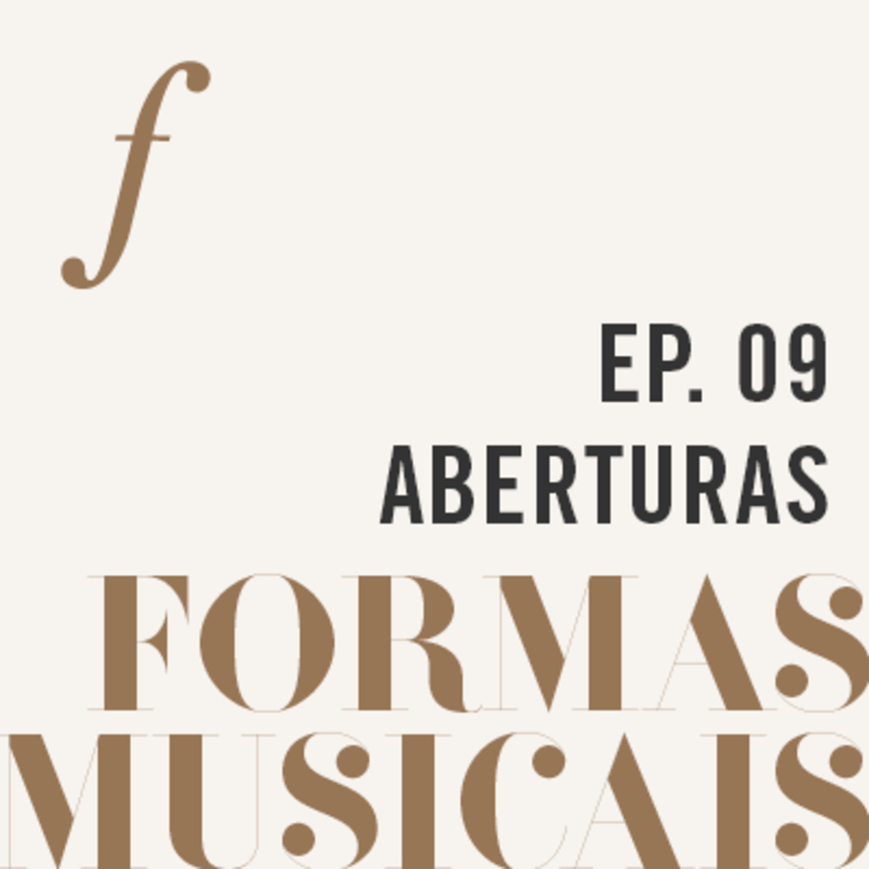 Aberturas | Formas Musicais | um podcast da Orquestra Filarmônica de Minas Gerais