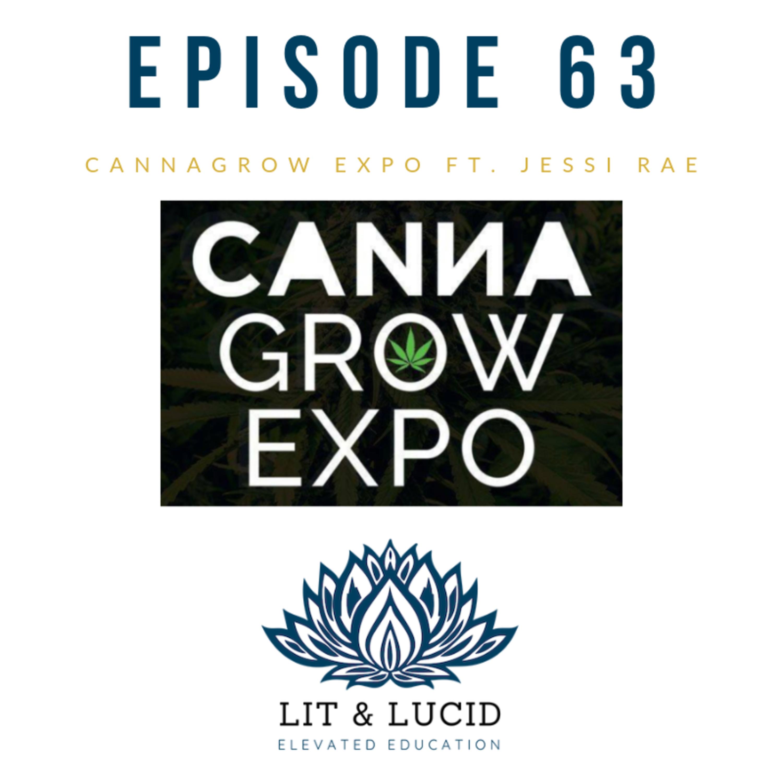 E.63- CannaGrow Expo ft. Jessi Rae