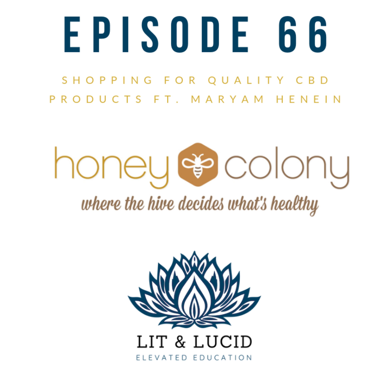 E.66 – Shopping for Quality CBD Products ft. Maryam Henein