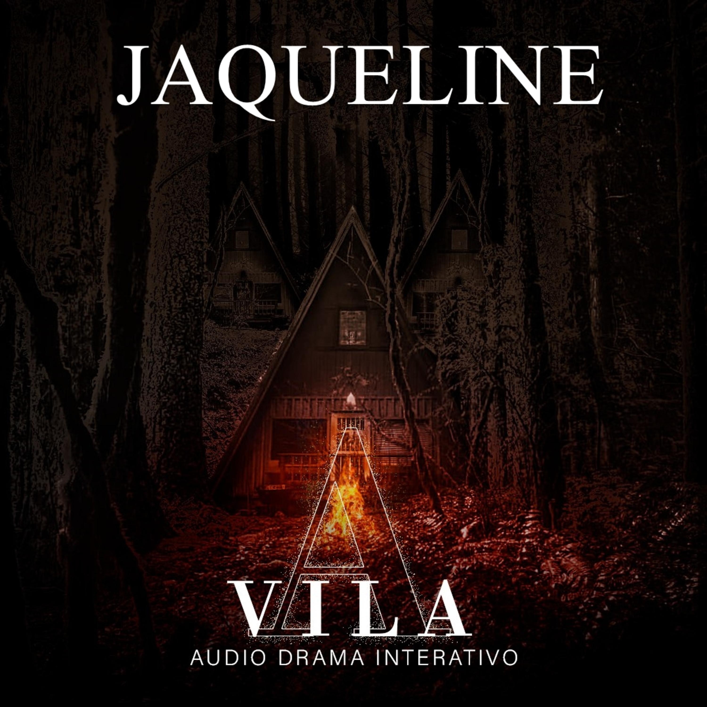 JAQUELINE - A VILA [Conto Interativo]